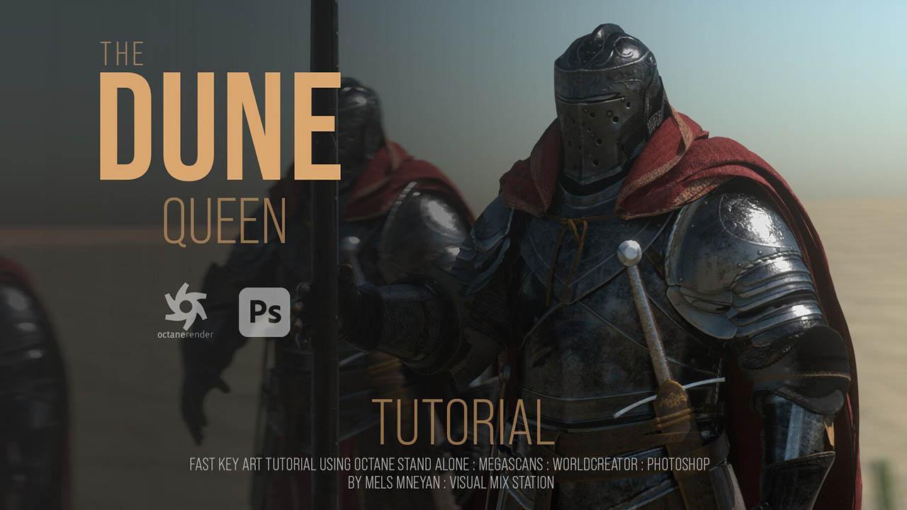 Octane场景渲染教程 Artstation – Dune Queen fast key frames – Tutorial Octane Standalone 2020 and Photoshop